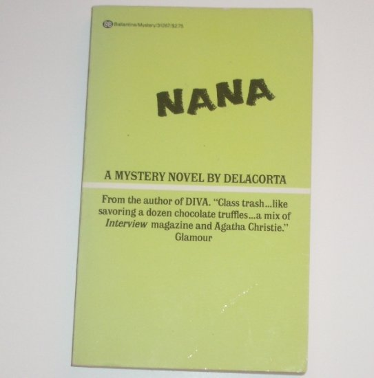 Nana by DELACORTA Mystery 1987
