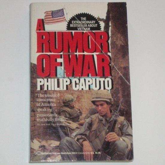A Rumor of War by PHILIP CAPUTO Vietnam Nonfiction 1990