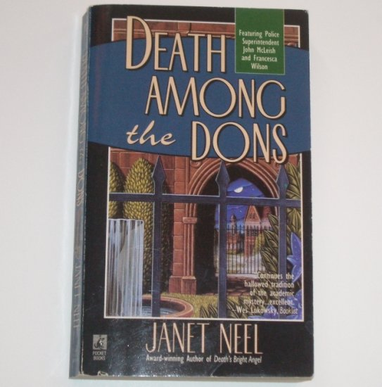 Death Among the Dons by JANET NEEL A Superintendent John McLeish and Francesca Wilson Mystery 1995