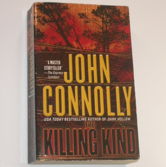 The Killing Kind by JOHN CONNOLLY A Detective Charlie Parker Mystery 2003