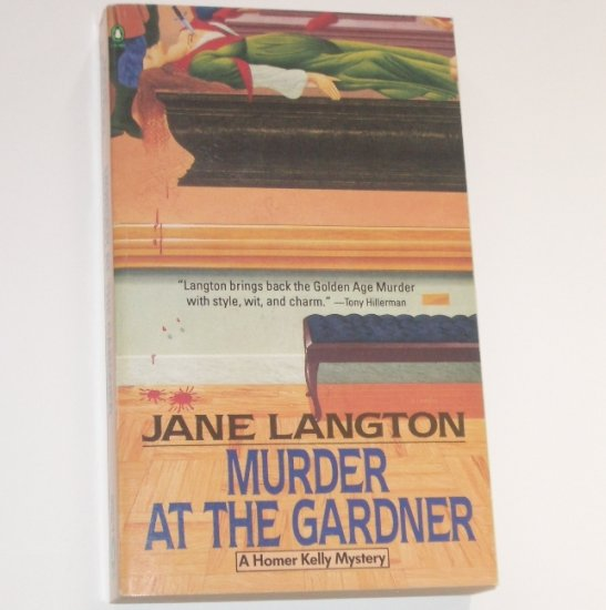 Murder at the Gardner by JANE LANGTON A Homer Kelly Cozy Mystery 1989