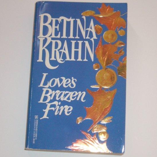 Love's Brazen Fire by BETINA KRAHN Historical Frontier Western Romance 1989