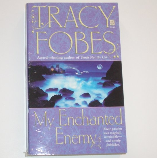 My Enchanted Enemy by TRACY FOBES Historical Paranormal Werewolf Romance 2002