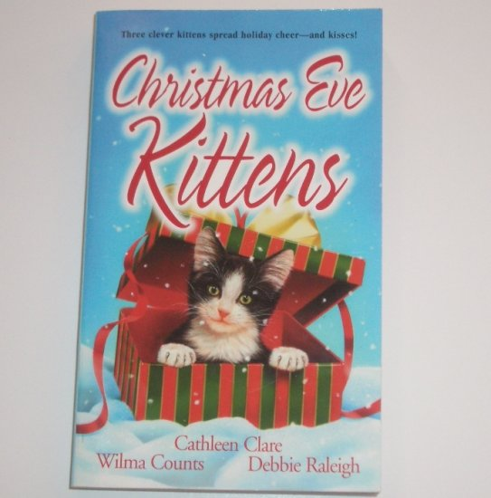 Christmas Eve Kittens by CATHLEEN CLARE, WILMA COUNTS, DEBBIE RALEIGH Zebra Regency Romance 2001