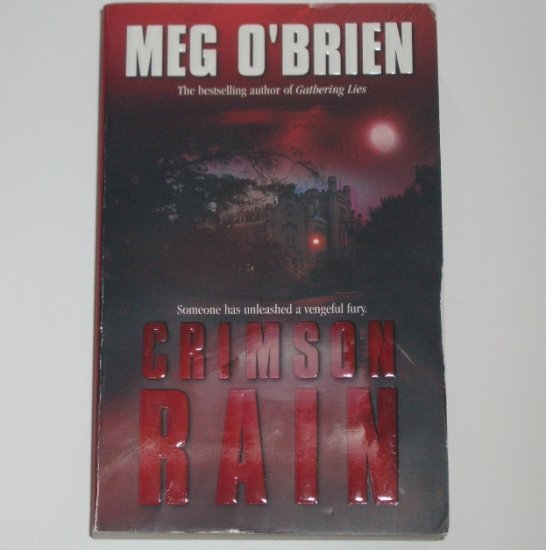 Crimson Rain by MEG O'BRIEN Suspense Thriller 2002