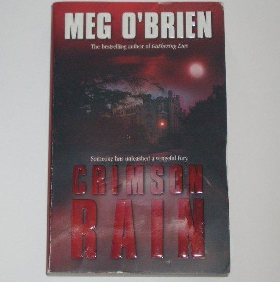 Crimson Rain by MEG O'BRIEN Suspense Thriller 2002