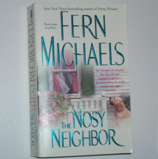 The Nosy Neighbor by Fern Michaels Romance 2005