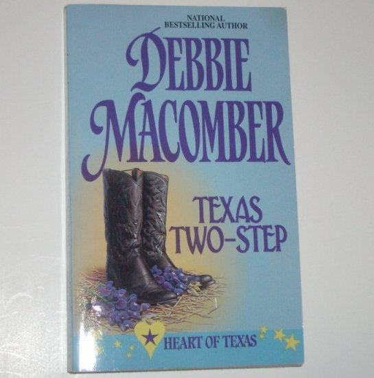 Texas Two-Step by DEBBIE MACOMBER Heart of Texas Book Promise Series 1998