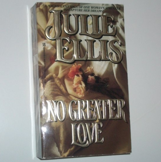No Greater Love by JULIE ELLIS 1991