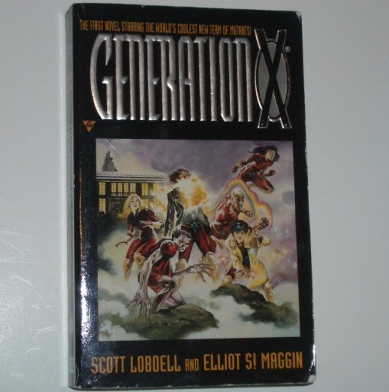 Generation X by SCOTT LOBDELL and ELLIOT S! MAGGIN Science Fiction 1997 Marvel Comics Tie-In