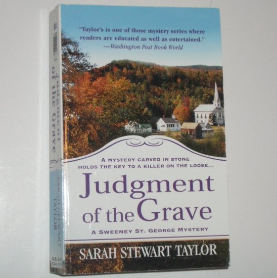 Judgment of the Grave by SARAH STEWART TAYLOR A Sweeney St. George Cozy Mystery 2006