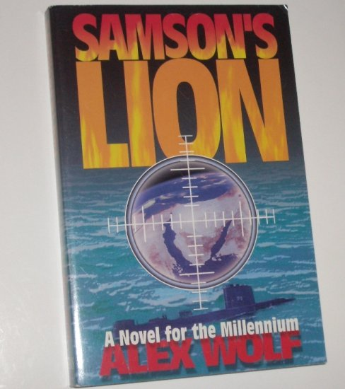 Samson's Lion by ALEX WOLF Thriller Trade Size 1999