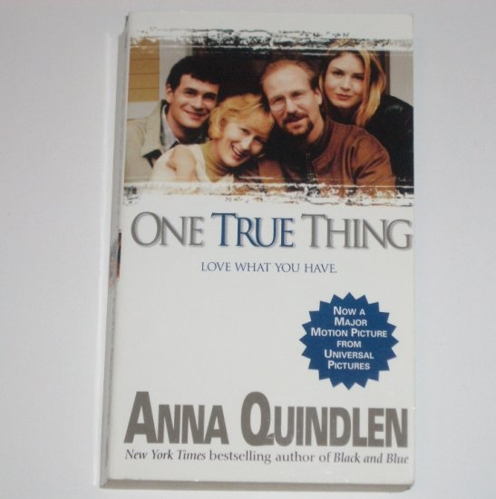 One True Thing by ANNA QUINDLEN 1995