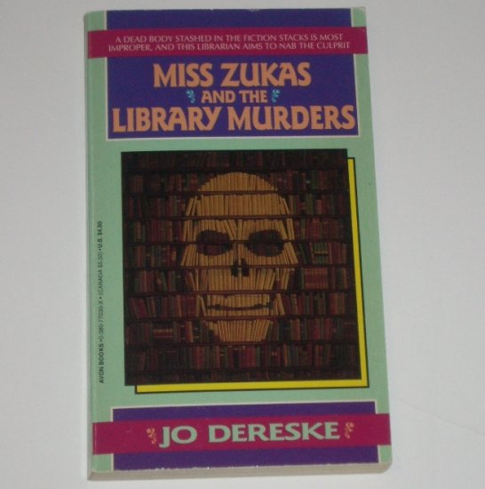 Miss Zukas and the Library Murders by JO DERESKE Mystery 1994
