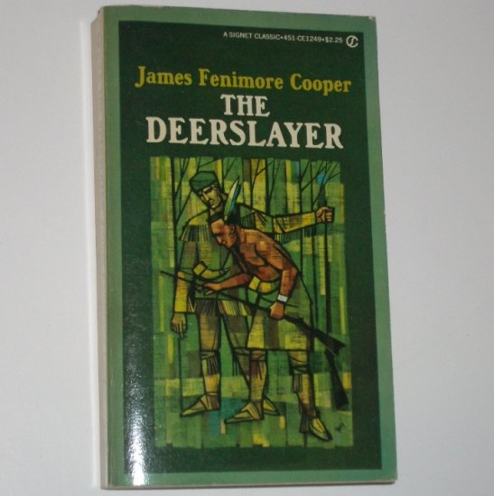 The Deerslayer by JAMES FENIMORE COOPER Signet Classic 1963