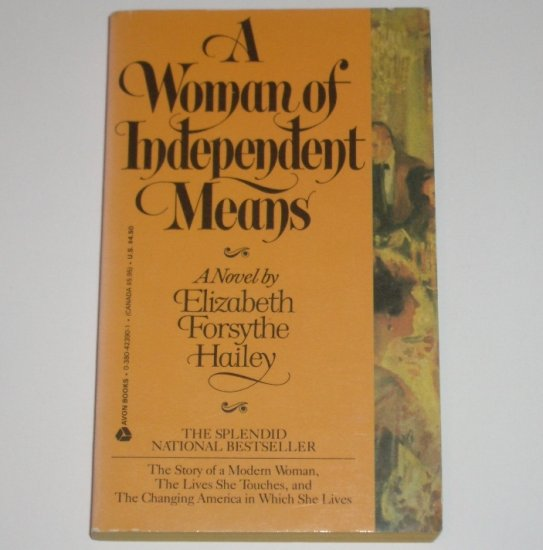 A Woman of Independent Means by ELIZABETH FORSYTHE HAILEY Turn of the Century Romance 1979