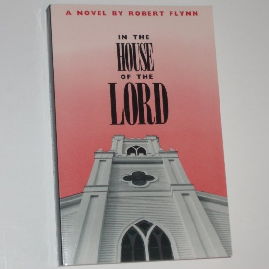 In the House of the Lord by ROBERT FLYNN Trade Size 1991