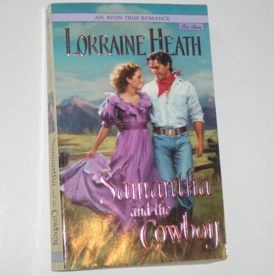 Samantha and the Cowboy by LORRAINE HEATH Young Adult Historical Western Romance 2002