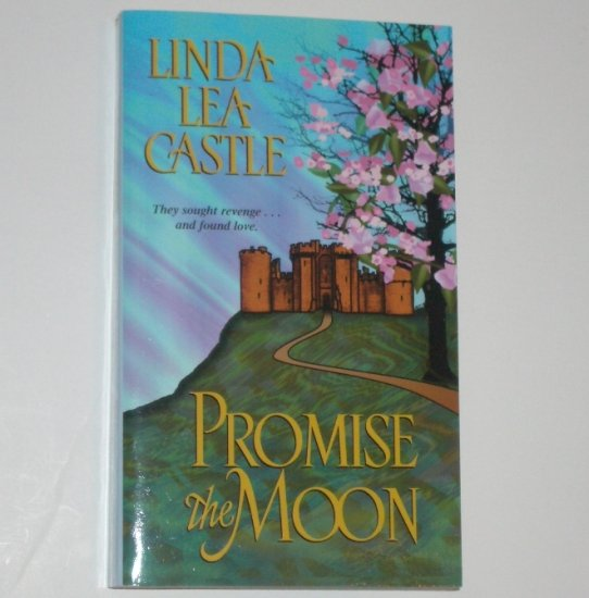 Promise the Moon LINDA LEA CASTLE Medieval Romance 2002 The Vaudrys Series Zebra Ballad