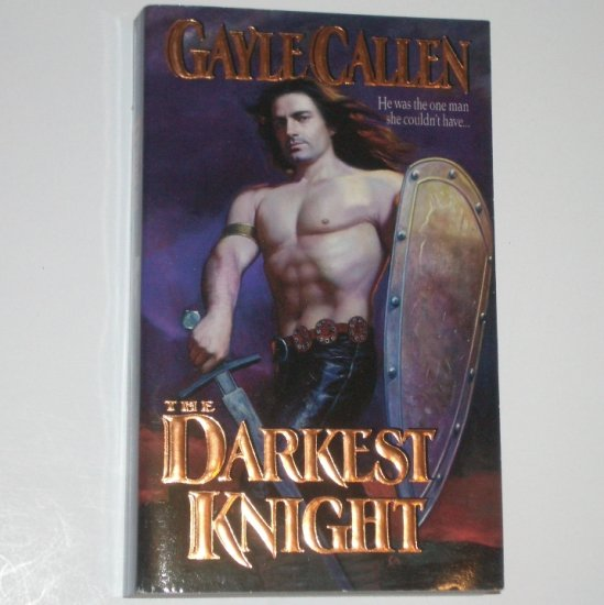 The Darkest Knight by GAYLE CALLEN Historical Medieval Romance 1999 Top Pick