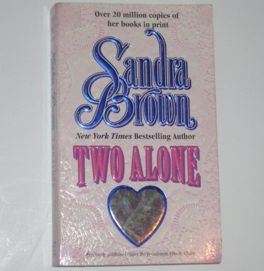 Two Alone by SANDRA BROWN Romance 1987