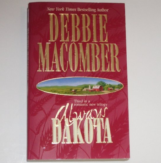 Always Dakota DEBBIE MACOMBER Western Romance 2000 Dakota Series