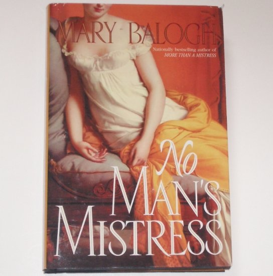 No Man's Mistress by MARY BALOGH Hardcover with Dust Jacket Historical Regency Romance 2001