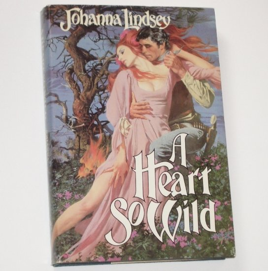 A Heart So Wild by JOHANNA LINDSEY Historical Western Romance 1986 Hardcover with Dustjacket