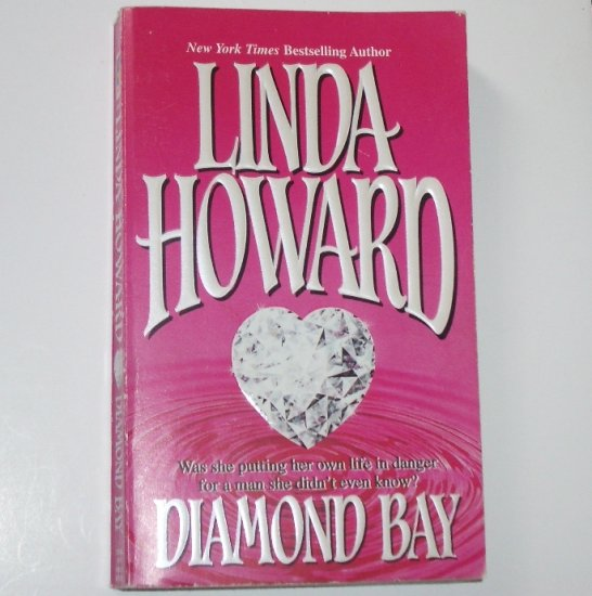 Diamond Bay by LINDA HOWARD 1987