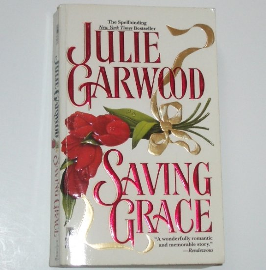 Saving Grace by JULIE GARWOOD Historical Medieval Romance 1994
