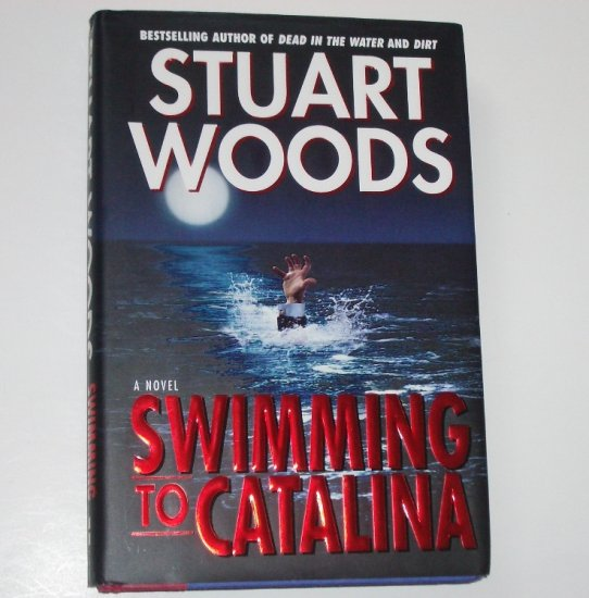 Swimming to Catalina by STUART WOODS Hardcover with Dust Jacket 1st Ed 1998