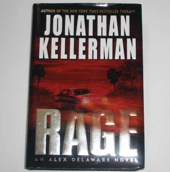 Rage by JONATHAN KELLERMAN An Alex Delaware Novel 2005 Hardcover DJ First Edition