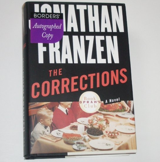 The Corrections by JONATHAN FRANZEN Hardcover 1st Edition 3rd Printing Signed 2001