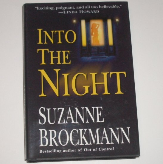 Into the Night by SUZANNE BROCKMANN Hardback With Dust Jacket 2002 Troubleshooters Series