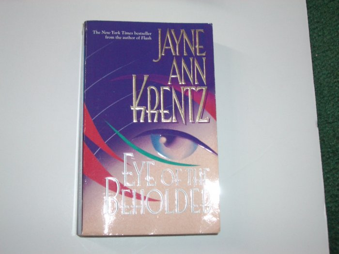 Eye of the Beholder by JAYNE ANN KRENTZ 1999