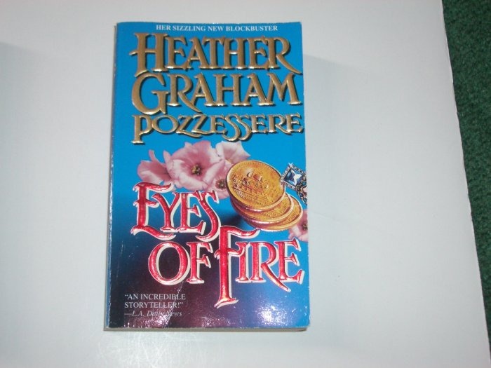 Eyes of Fire by HEATHER GRAHAM POZZESSERE Romantic Suspense Romance 1995