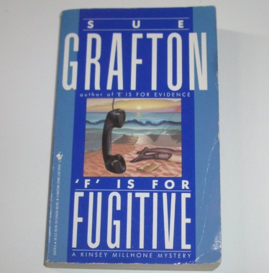 F is for Fugitive by SUE GRAFTON Alphabet Mystery 1990