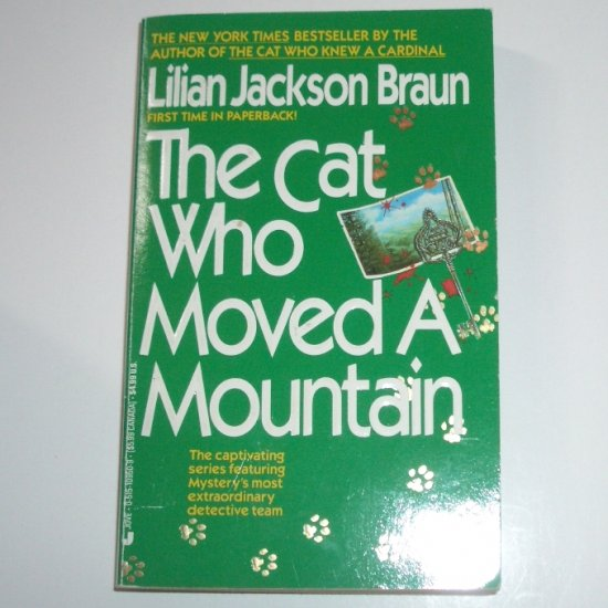 The Cat Who Moved a Mountain by LILIAN JACKSON BRAUN Cozy Mystery 1992