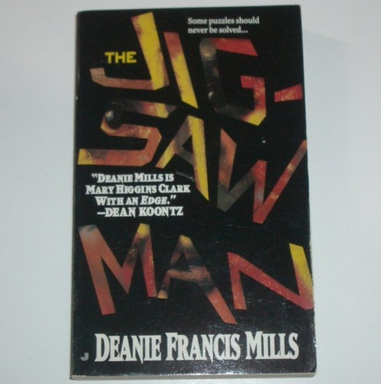 The Jigsaw Man by DEANIE FRANCIS MILLS Suspense Thriller 1997