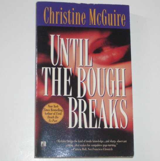 Until the Bough Breaks by CHRISTINE McGUIRE A Kathryn Mackay Mystery 1998