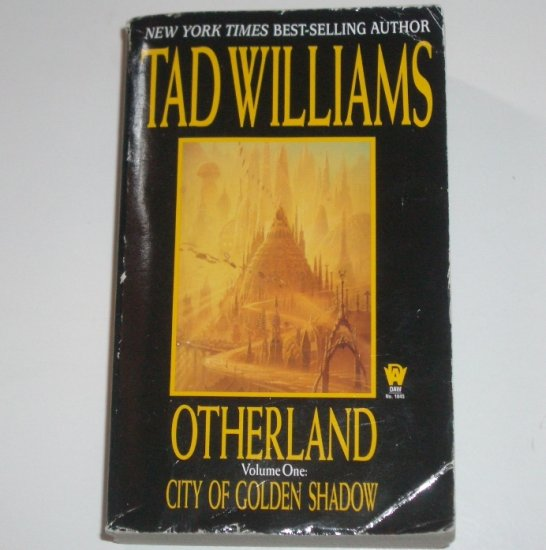 City of Golden Shadow by TAD WILLIAMS Otherland Vol One Science Fiction 1998