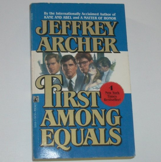 First Among Equals by JEFFREY ARCHER 1985