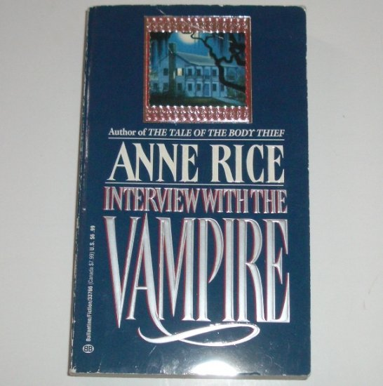 Interview With the Vampire by ANNE RICE 1992 Vampire Chronicles