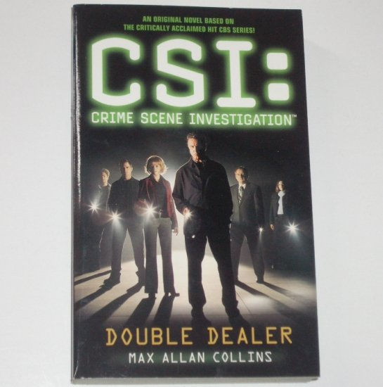 Double Dealer CSI: Crime Scene Investigation by MAX ALLAN COLLINS 2001 #1