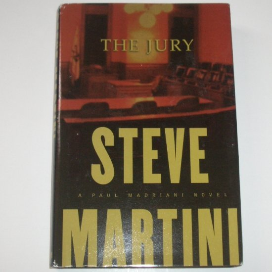 The Jury by STEVE MARTINI Hardcover Dust Jacket 2001 A Paul Madriani Novel
