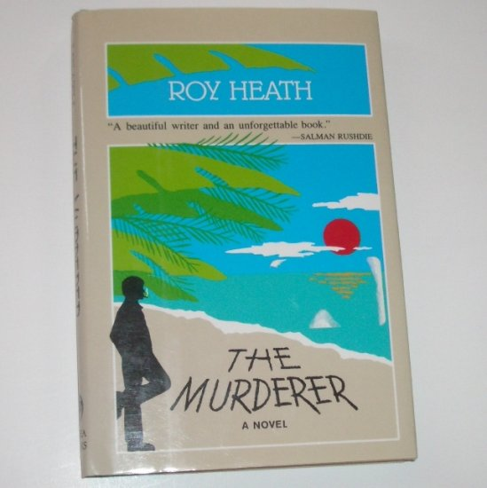 The Murderer by ROY HEATH Hardcover Dust Jacket 1992