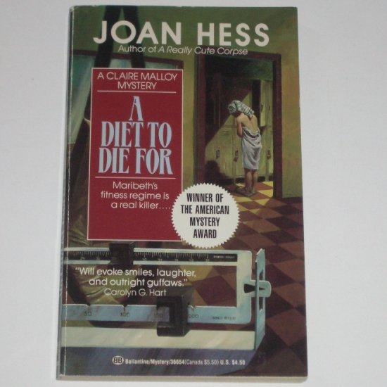 A Diet to Die For by JOAN HESS American Mystery Award Winner 1993 A Claire Malloy Cozy Mystery