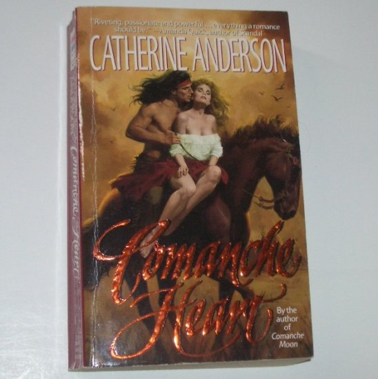 Comanche Heart by CATHERINE ANDERSON Historical Western Romance 1991