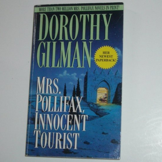 Mrs. Pollifax, Innocent Tourist by DOROTHY GILMAN A Mrs. Pollifax Cozy Mystery 1997