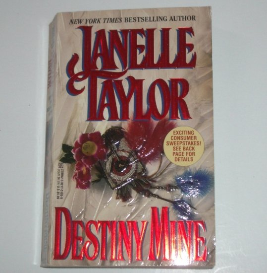Destiny Mine by JANELLE TAYLOR Historical Indian Romance 1996
